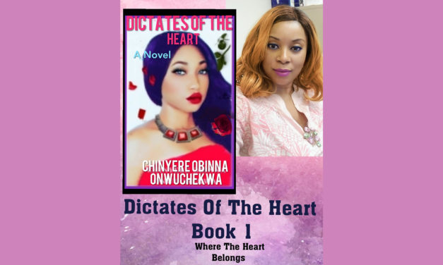 """Dictates of The Heart"" By: Chinyere Obinna Onwuckekwa"