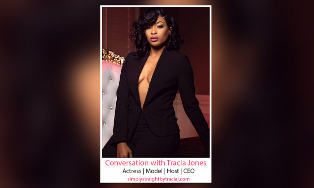 "Meet ""Celebrity Model, Actress, Host & CEO"" Tracia Jones"